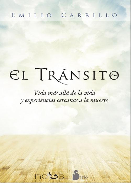 """""""EL TRÁNSITO"""": NUEVO LIBRO DE EMILIO CARRILLO"""