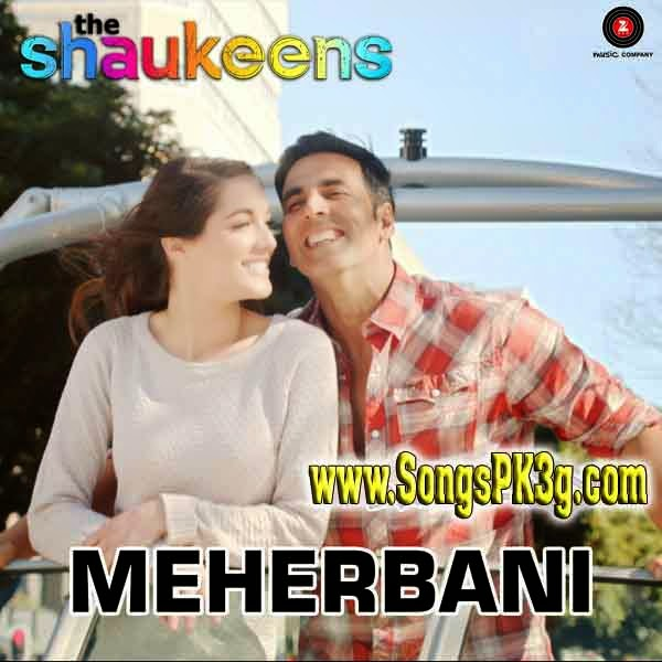 Meherbani - The Shaukeens