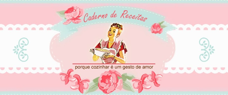 Caderno de Receitas do My Love Familia