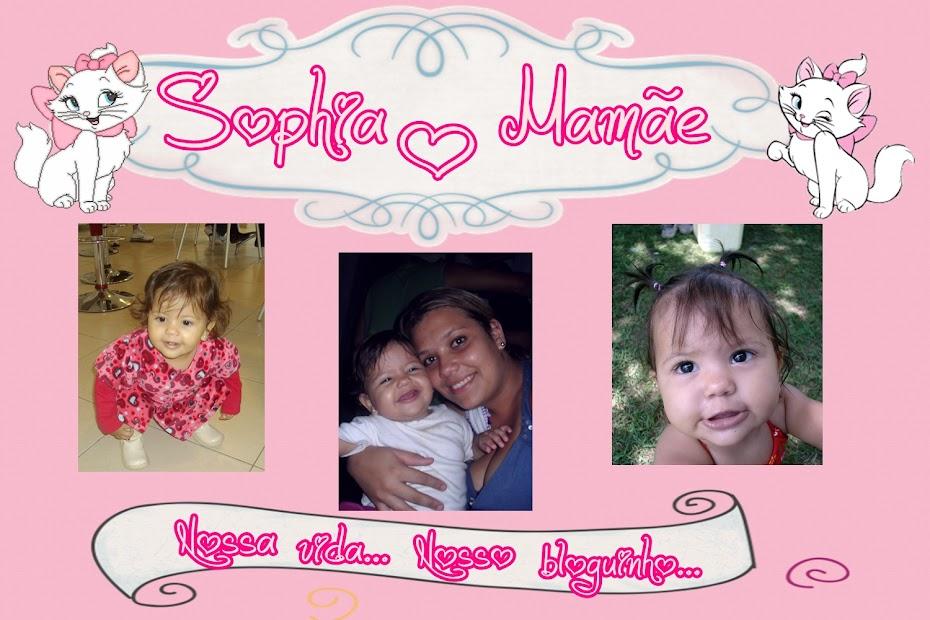 Sophia      e      Mamãe