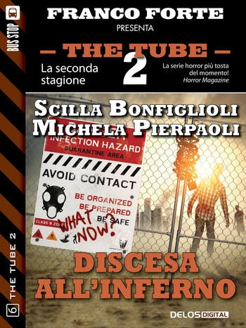 The Tube 2 - #6 - Discesa all'inferno (S. Bonfiglioli - M. Pierpaoli)
