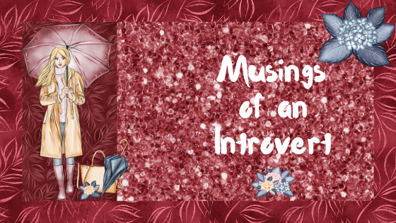 Musings of an Introvert