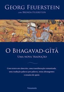 O BRAGAVAD-GITA (Georg Feuerstein e Brenda Feuerstein)