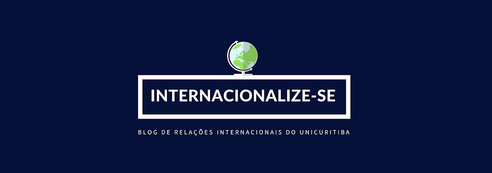 Internacionalize-se .:. O blog de Relações Internacionais do UNICURITIBA