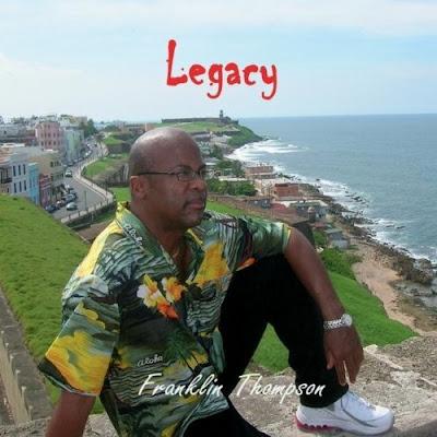 Franklin Thompson - Legacy (2011)