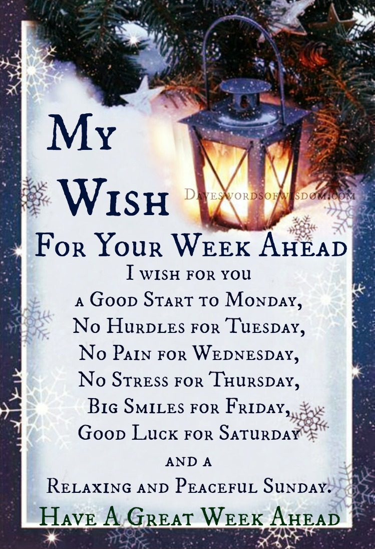 My Wish for your week ahead.