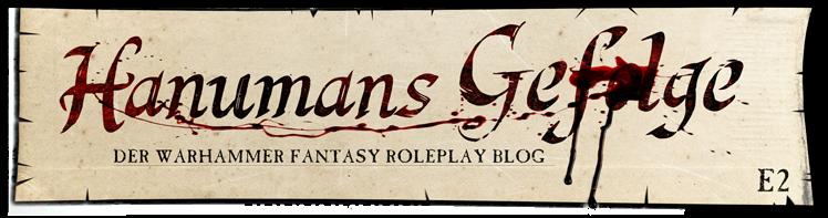 Hanumans Gefolge - Der Fantasy Roleplay Blog (WFRP_E2)