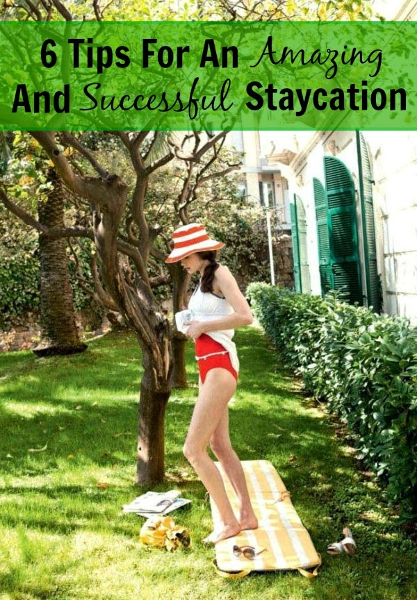 tips for a great staycation