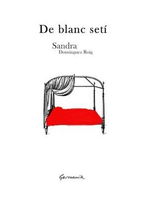 De blanc setí (Sandra Domínguez Roig)