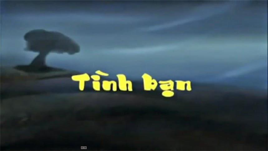 Phim hoạt hình Việt Nam hay: Hoạt hình tình bạn
