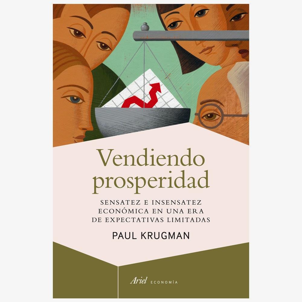 Vendiendo prosperidad - Paul Krugman