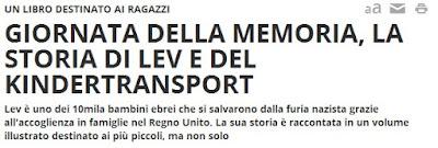http://www.rainews.it/dl/rainews/articoli/Giornata-della-Memoria-la-storia-di-Lev-e-del-kindertransport-diventa-un-libro-per-ragazzi-977a20fd-6754-41bf-9beb-75d73b5ce1f3.html?refresh_ce