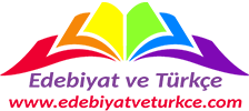 Edebiyat ve Türkçe