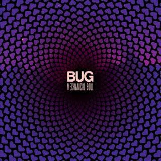 BUG Mechanical Soul EP