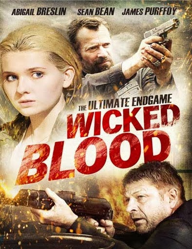 Ver Wicked Blood (2014) Online
