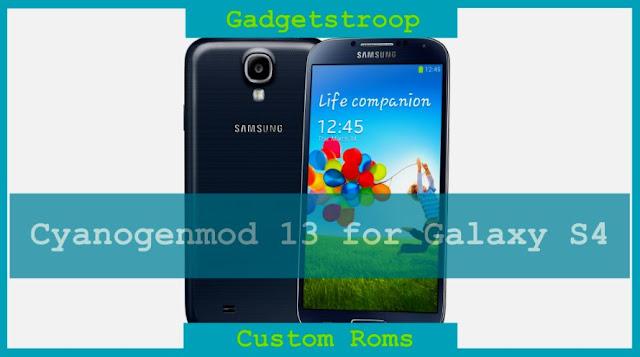 Cyanogenmod 13 custom rom on samsung galaxy s4 Jflte