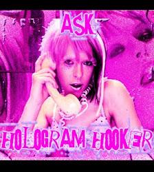 ASK HOLOGRAM HOOKER