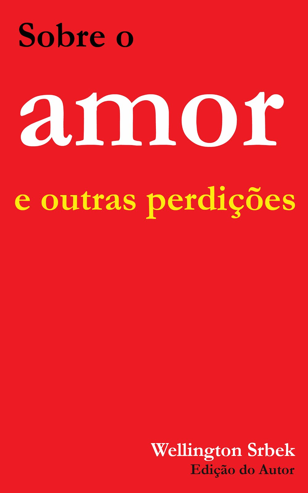SOBRE O AMOR...