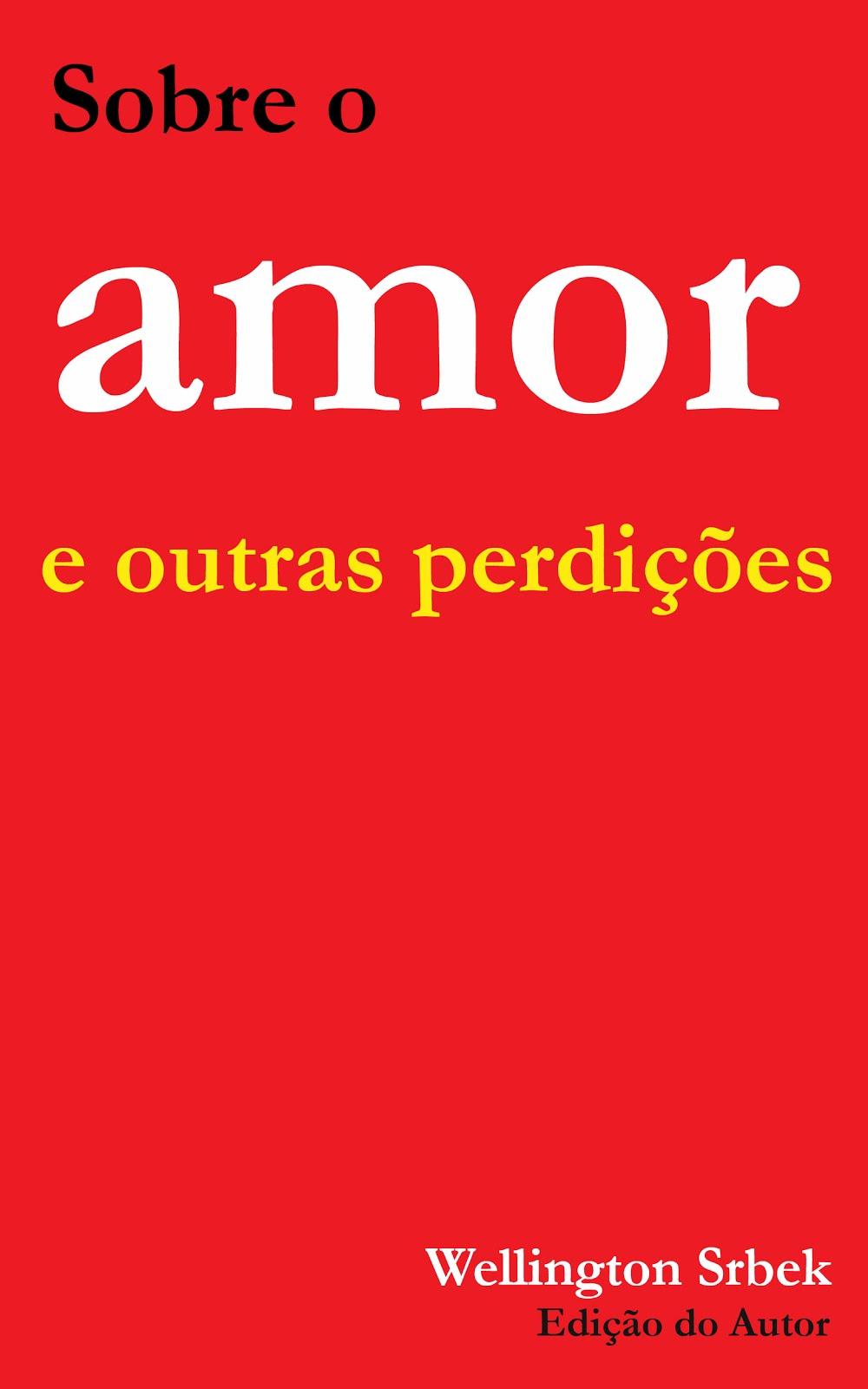 SOBRE O AMOR...