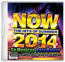musicas+para+baixar CD Now: The Hits Of Summer 2014