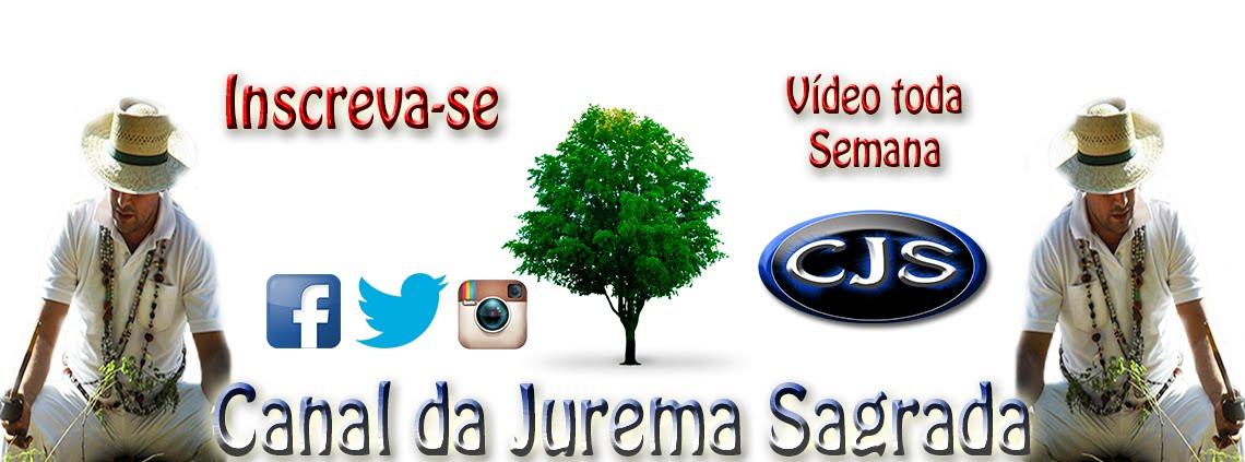 CANAL DA JUREMA SAGRADA