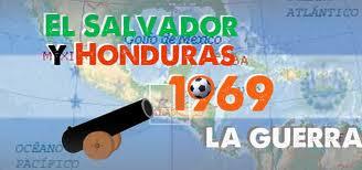 DIEZ AÑOS DE CONFLICTO ARMADO ENTRE EL SALVADOR Y HONDURAS
