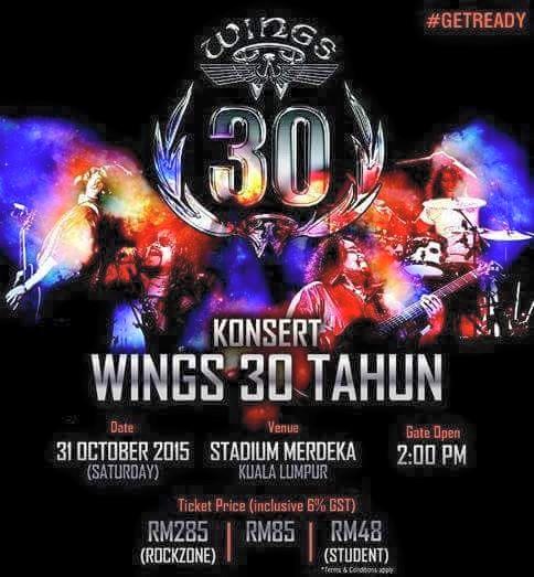 Wings 30 Tahun - PANAS!!! Konsert 30 Tahun Wings,Tiket Harga diskaun ditarik balik
