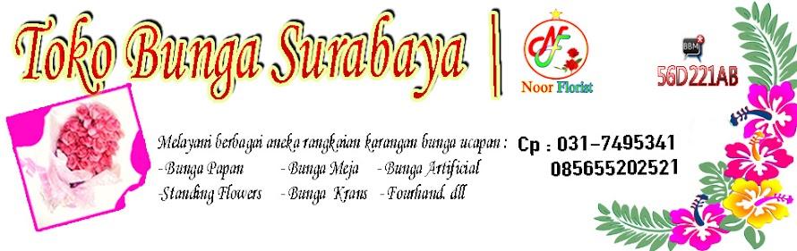 TOKO BUNGA SURABAYA | Noor Florist, Bunga Papan Sukses, Bunga Papan Duka Cita, Bunga Papan Wedding