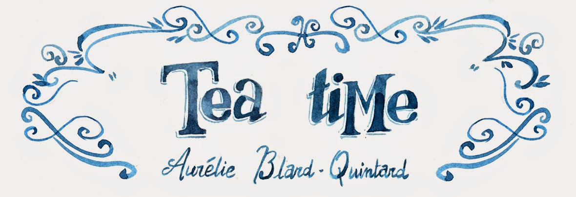 Tea time, le blog d'Aurelie Blard-Quintard