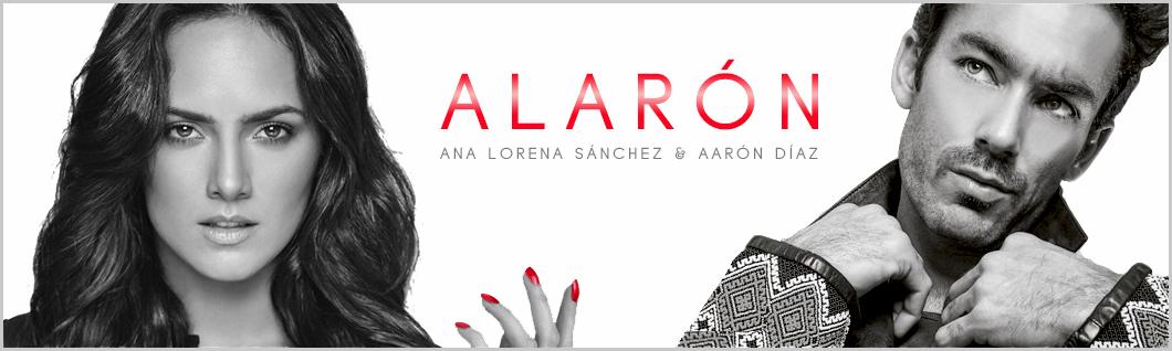 ALARÓN - Ana Lorena Sánchez & Aarón Díaz