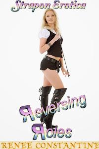 Reversing Roles (Strapon Erotica)