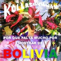 Kollasuyu Ñan desde Bolivia