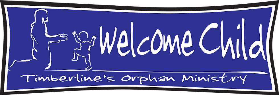 Welcome Child - Adoption/Orphan Care Ministry