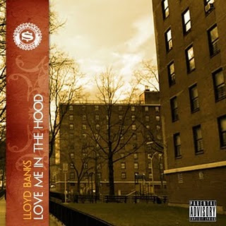 Lloyd Banks - Love Me In The Hood