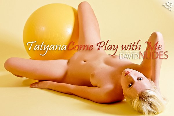 Tatyana_Come_Play_With_Me Kvvid-Nudef 2012-12-07 Tatyana - Come Play With Me 12-1213-1217i