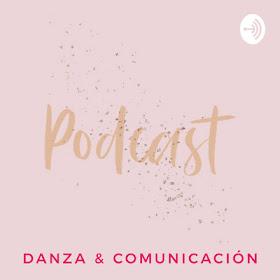 PODCAST DANZA Y COMUNICACIÓN