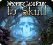 Mystery Case Files ®: 13th Skull ™.