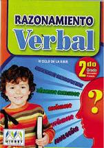 http://razonamiento-verbal1.blogspot.com/2014/02/razonamiento-verbal-para-segundo-grado.html