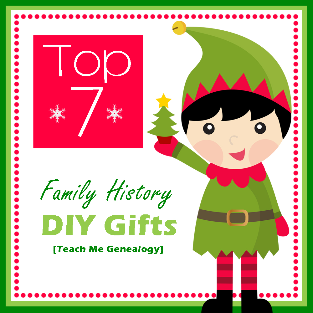 Top 7 family history gifts diy do it yourself teach me genealogy these simple family history gifts will become cherished heirlooms to your family for many generations teach me genealogys top 7 diy family history gifts solutioingenieria Image collections