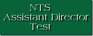 NTS Assistant Director Test