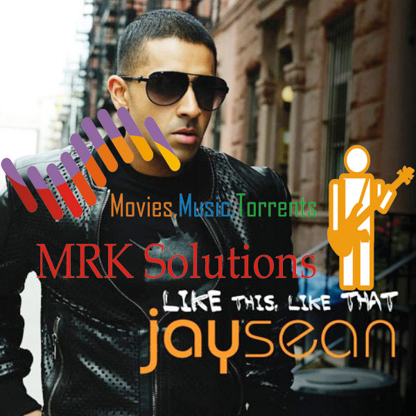 jay sean 2011s. Jay Sean – Like This Like That