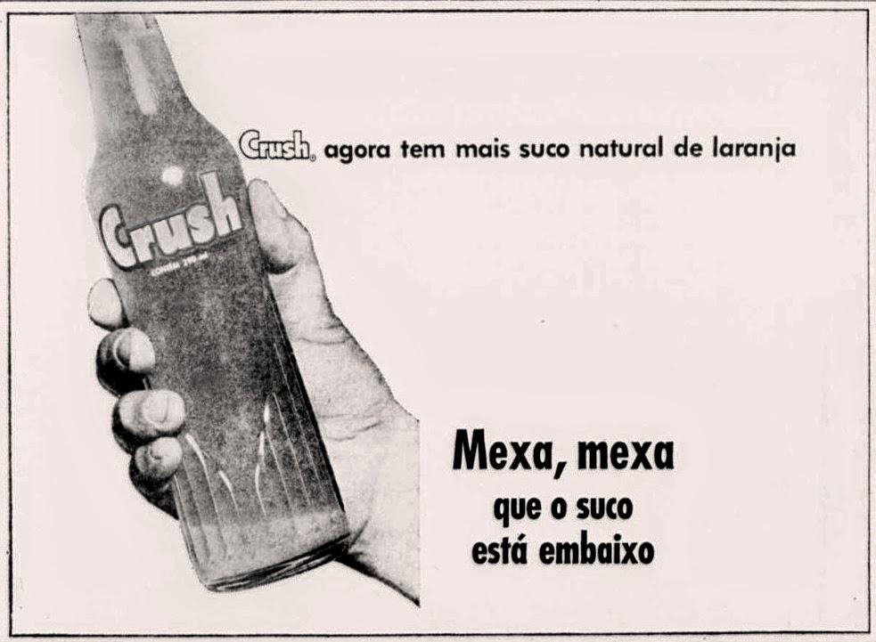 crush. 1975, os anos 70; propaganda na década de 70; Brazil in the 70s, história anos 70; Oswaldo Hernandez;