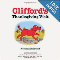 http://www.amazon.com/Cliffords-Thanksgiving-Visit-Norman-Bridwell/dp/0545215811/ref=sr_1_1?s=books&ie=UTF8&qid=1383998342&sr=1-1&keywords=clifford%27s+thanksgiving+visit