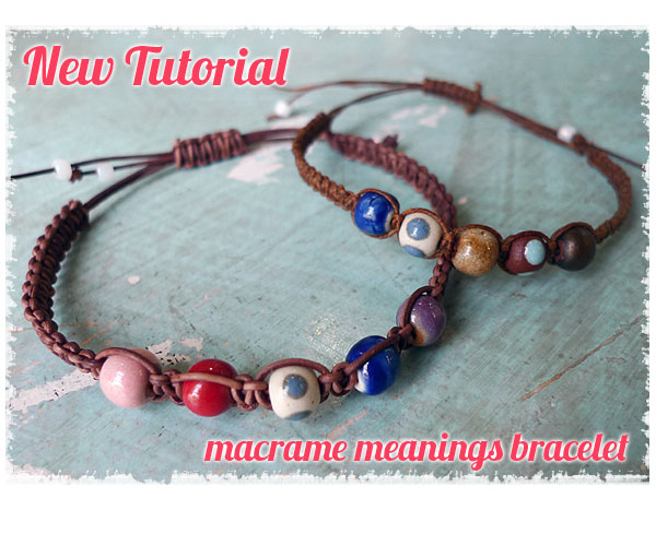 shiny things how to macrame a meaning bracelet