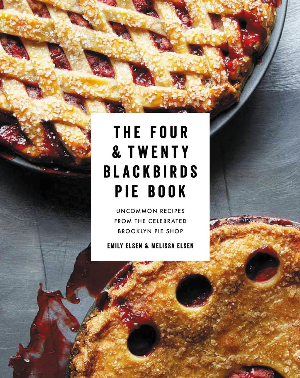 the four & twenty blackbirds pie book by emily and melissa else book cover