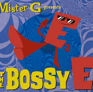 Mr. G presents The Bossy E: Back to School Music