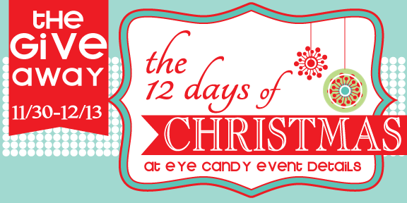 Eye Candy Creative Studio: {GIVEAWAY} 12 Days of Christmas GIVEAWAY