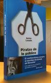 ¿De qué va el libro Piratas de lo Público?