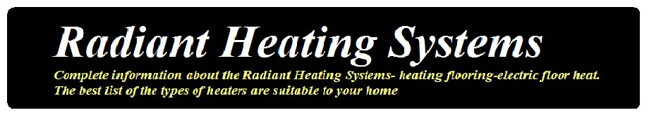Infloor Heat - Radiant Infloor Heating Systems