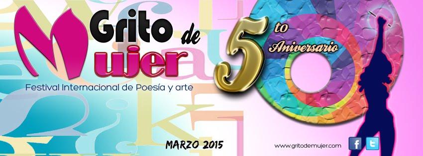 5to Aniversario  del Festival Grito de Mujer